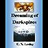 Dreaming of Darkspires