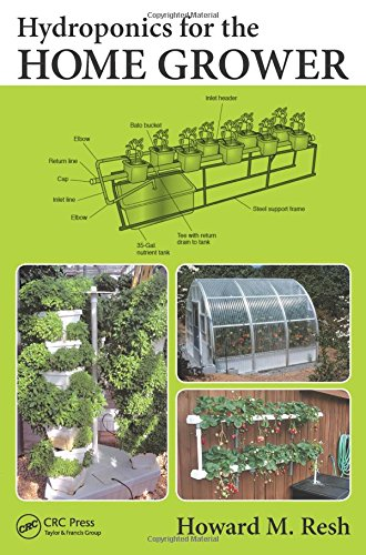 Hydroponics for the Home Grower from CRC Press