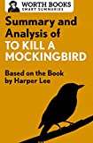 img - for Summary and Analysis of To Kill a Mockingbird: Based on the Book by Harper Lee (Smart Summaries) book / textbook / text book
