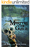 Martyrs of Guale: An Addison Kane History-Mystery