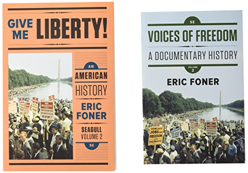 Give Me Liberty! and Voices of Freedom (Seagull Fifth Edition)  (Vol. 2)
