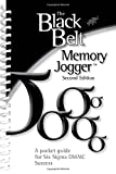 img - for The Black Belt Memory Jogger Second Edition: A Pocket Guide for Six Sigma DMAIC Success book / textbook / text book