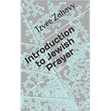 Introduction to Jewish Prayer