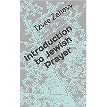 Introduction to Jewish Prayer