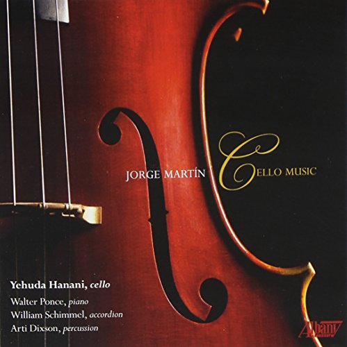 Jorge Martín: Cello Music - Www William