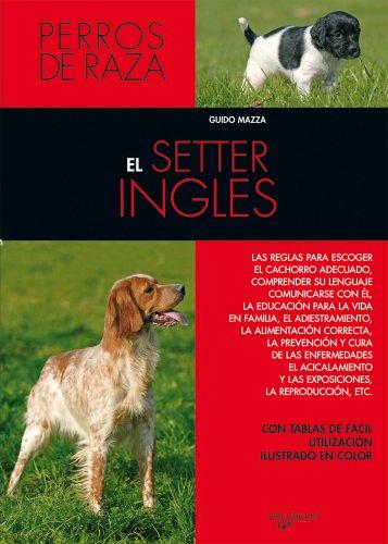 Descargar Libro El Setter Inglés Guido Mazza