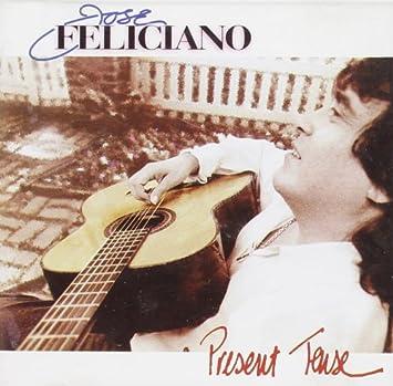 Jose Feliciano - Present Tense - Amazon com Music