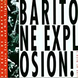 Baritone Explosion! Live at Nick's