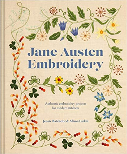 Book's Cover of Batchelor, J: Jane Austen Embroidery (Inglés) Tapa dura – 20 enero 2020