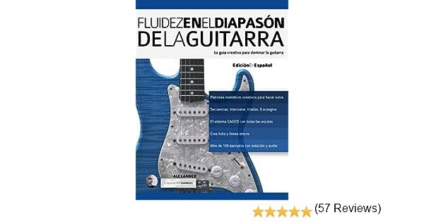 Fluidez en el diapasón de la guitarra: Edición en español (técnica ...