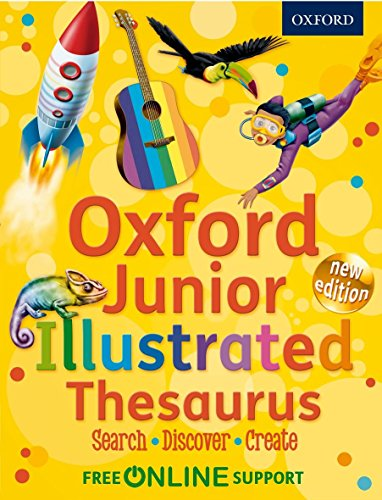 Oxford Junior Illustrated Thesaurus by Oxford Dictionaries (5-Apr-2012) ()