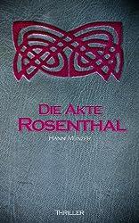 Die Akte Rosenthal - Teil 1 (Seelenfischer-Tetralogie 3) (German Edition)