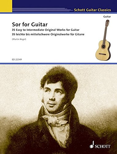 Fernando Sor Classical Guitar Book - Sor For Guitar: 35 Easy To Intermediate Original Works For Guitar