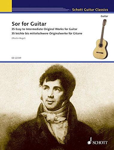 Sor for Guitar: 35 leichte bis mittelschwere Originalstücke für Gitarre. Gitarre. (Schott Guitar Classics)