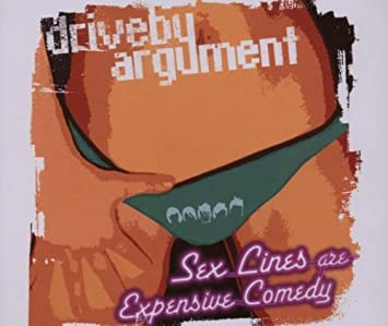 Me? The Sex lines are expensive comedy think