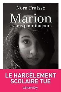 vignette de 'Marion 13 ans pour toujours (Nora Fraisse)'