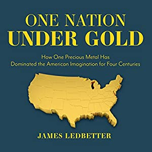 One Nation Under Gold Audiobook