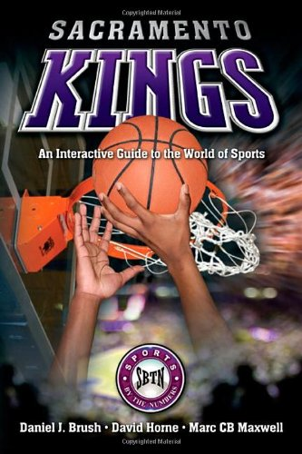 Sacramento Kings: An Interactive Guide to the World of Sports (Sports by the Numbers)