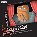 Charles Paris: A Series of Murders: A BBC Radio 4 full-cast dramatisation