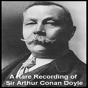 A Rare Recording of Sir Arthur Conan Doyle Speech