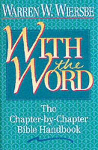 (With the Word: The Chapter-by-Chapter Bible Handbook)
