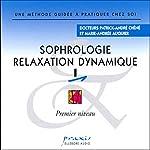 Sophrologie - Relaxation dynamique 1 | Patrick-André Chéné,Marie-Andrée Auquier