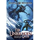 The Unbroken Gate (The Five Lands Book 1)