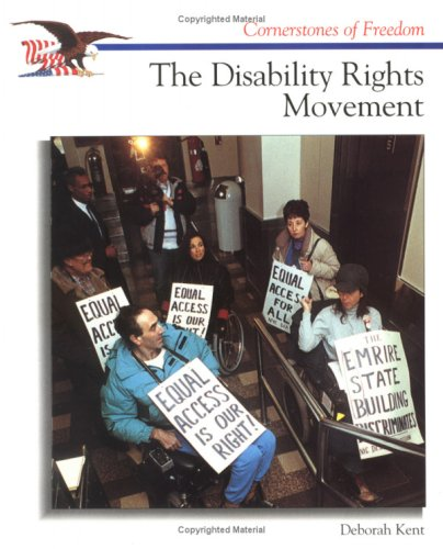 The Disability Rights Movement (Cornerstones of Freedom)