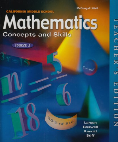 Mathematics Concepts and Skills: Course 2, California Middle School Teacher's Edition