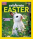 Holidays Around the World: Celebrate Easter: With Colored Eggs, Flowers, and Prayer offers