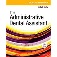 Student Workbook for The Administrative Dental Assistant