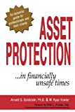img - for Asset Protection... In Financially Unsafe Times book / textbook / text book