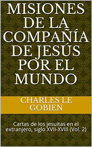 Amazon.com: Misiones de la Compañía de Jesús por el Mundo ...