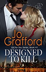 Designed To Kill (Kill For You Series #1)