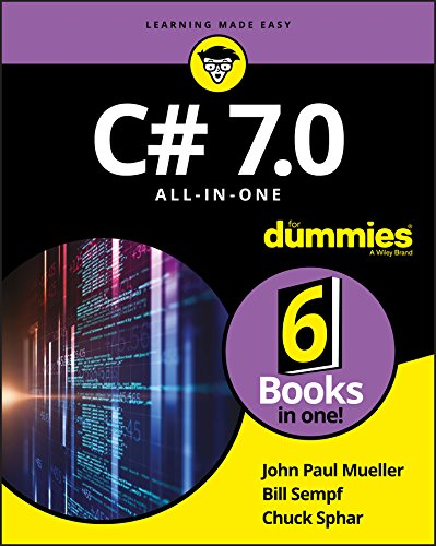 C# 7.0 All-in-One For Dummies.