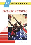 Sports Great Dikembe Mutombo, John Albert Torres, 0766012670