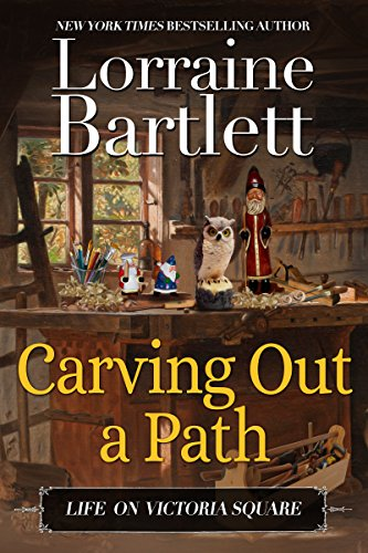 Carving Out A Path: A Companion Story of the Victoria Square Mysteries (Life On Victoria Square Book 1)