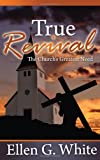 True Revival: The Church's Greatest