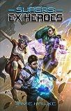 Supers: Ex Heroes Pdf Epub Mobi