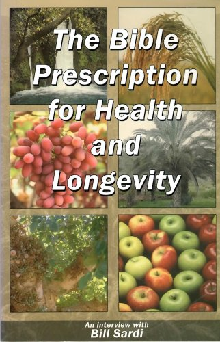 The Bible Prescription for Health and Longevity