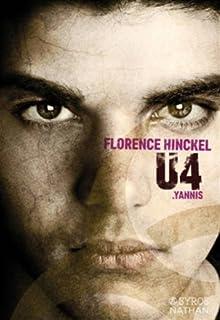 U4 : Yannis, Hinckel, Florence
