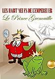 Les Habit Neufs De L'Empereur/Le Prince Grenuille by Dvd-livre D'images
