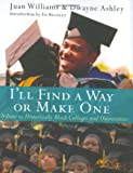 I'll Find a Way or Make One, Dwayne Ashley and Juan Williams, 0060094532