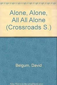Paperback Alone, Alone, All, All Alone Book