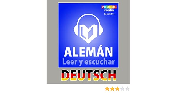 Amazon.com: Alemán - Libro de frases | Leer y escuchar (54002) (Series para leer y escuchar) (Spanish Edition) eBook: PROLOG Editorial: Kindle Store
