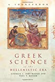 img - for Greek Science of the Hellenistic Era: A Sourcebook (Routledge Sourcebooks for the Ancient World) book / textbook / text book