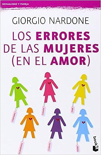 Los errores de las mujeres en el amor Sexualidad y Pareja ...
