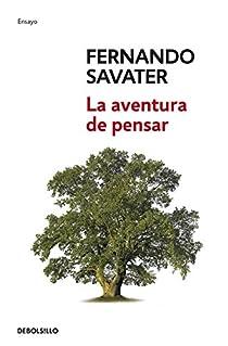 La aventura de pensar par Savater