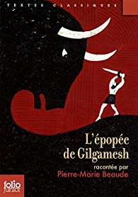 L'épopée de Gilgamesh par Rémi Saillard