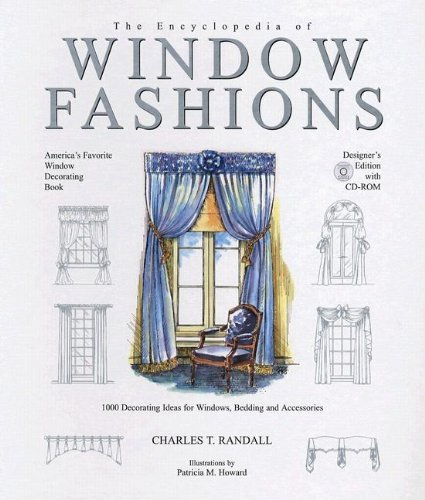 - The Encyclopedia of Window Fashions [With CDROM]